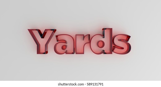 Yards - Red glass text on white background - 3D rendered royalty free stock image.