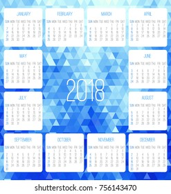 Year 2018 monthly calendar. Week starting from Sunday. Contemporary low poly design in blue color.