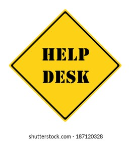 A yellow and black diamond shaped road sign with the words HELP DESK making a great concept.
