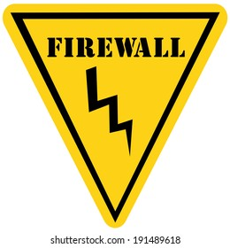 A yellow and black triangle shaped road sign with the word FIREWALL making a great concept.