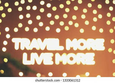 yellow blur lighting decoration travel more live more quote on yellow wall