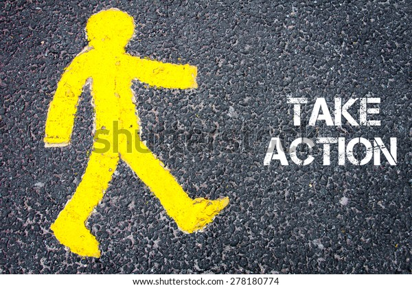 Yellow pedestrian figure on the road walking towards TAKE ACTION. Conceptual image with Text message over asphalt background.