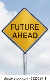 yellow rhomb traffic sign at a silver metal mast with the words future ahead in front of a blue sky with white clouds. Business concept for growth, vision, challenge and success