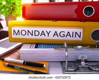 Yellow Ring Binder with Inscription Monday Again on Background of Working Table with Office Supplies and Laptop. Monday Again Business Concept on Blurred Background. 3D Render.