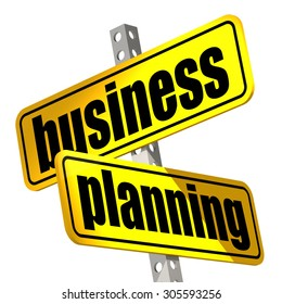 Yellow road sign with business planning word image with hi-res rendered artwork that could be used for any graphic design.