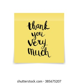 Yellow sticky note with handwritten phrase Thank you very much on white background.