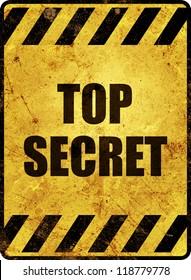 Yellow top secret warning sign