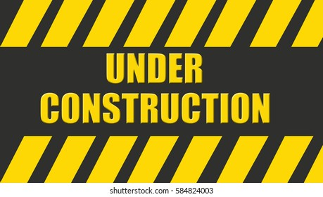 yellow Under Construction Industrial Sign