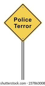 Yellow warning sign with the text Police Terror.