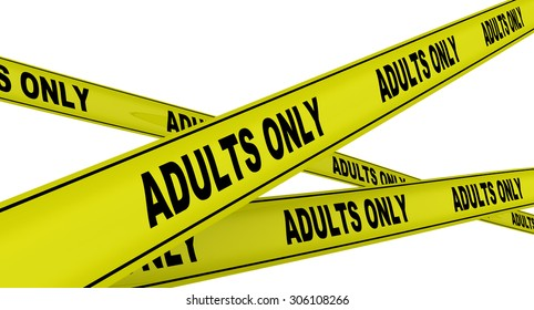 "Yellow warning tapes with inscription ""ADULTS ONLY"". Isolated"