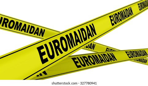 "Yellow warning tapes with inscription ""EUROMAIDAN"". Isolated"