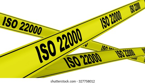 "Yellow warning tapes with inscription ""ISO 22000"". Isolated"