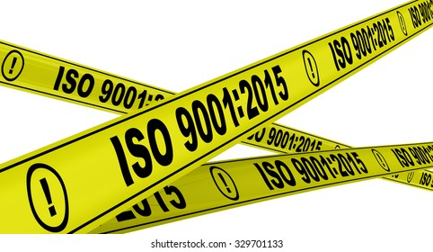 "Yellow warning tapes with inscription ""ISO 9001:2015"". Isolated"