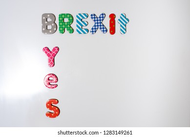 Yes to brexit written with colored letters.