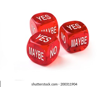 Yes, No, Maybe concept with three red dice on a white background.
