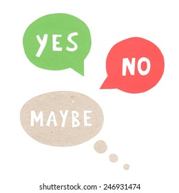 Yes No Maybe speech bubbles
