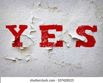 Yes on old white wall