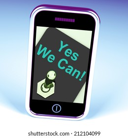Yes We Can Switch Showing Motivate Encourage Success