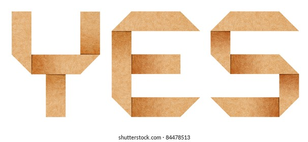 """""""Yes"""" word from Origami paper letters isolated with clipping path"""