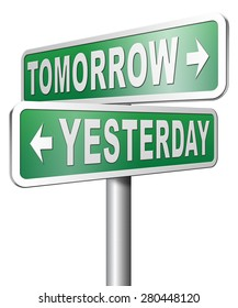 yesterday tomorrow living in the past or in the future