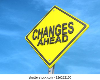 """A yield road sign with """"Changes Ahead""""on a blue sky Background."""
