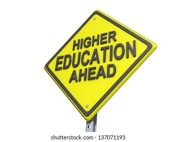 A yield road sign with Higher Education Ahead