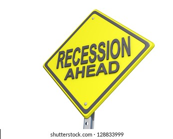 "A yield road sign with ""Recession Ahead"" on a white background."