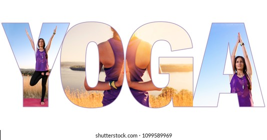 Yoga collage , young fit girl practicing yoga in letters spelling word yoga