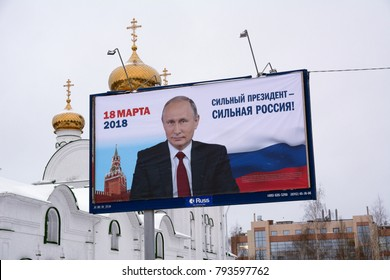 Yoshkar-Ola, Russia - January 14, 2018 Epre-election poster in Russia on a billboard featuring Vladimir Putin with the slogan A strong president is a strong Russia.