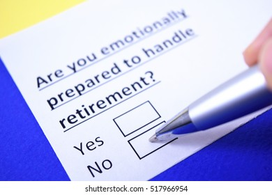 Are you emotionally prepared to handle retirement? No