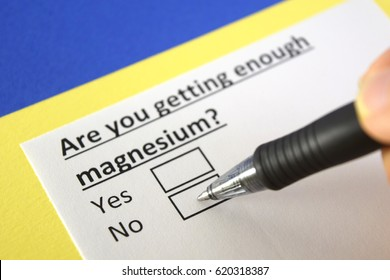 Are you getting enough magnesium? Yes or no