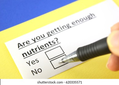 Are you getting enough nutrients? Yes or no