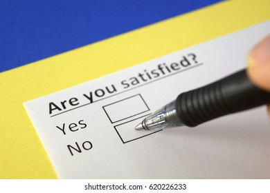 Are you satisfied? No