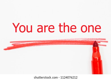 You are the one  word written with red marker