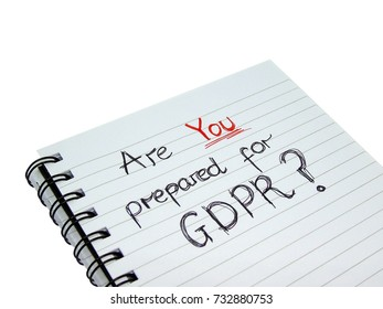 Are YOU prepared for General Data Protection Regulation (GDPR)? (Isolated on White Background with Clipping Path)