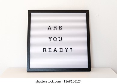 Are you ready notice on message board