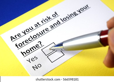 Are you at risk of foreclosure and losing your home? Yes