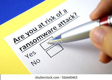Are you at risk of a ransomware attack? Yes