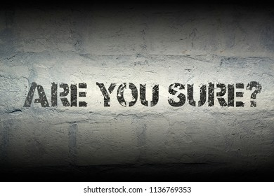 are you sure stencil print on the grunge white brick wall