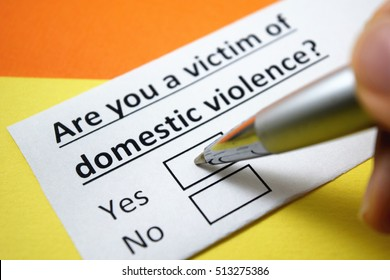 Are you a victim of domestic violence? Yes.