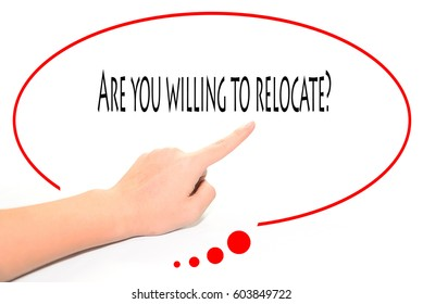 Royalty Free Are You Willing To Relocate Stock Images Photos
