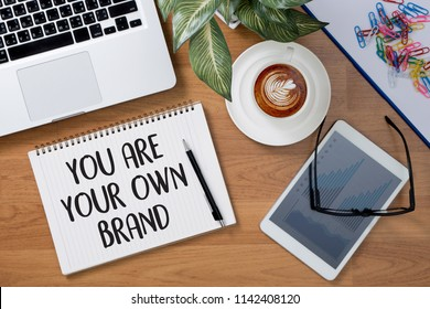 YOU ARE YOUR OWN BRAND  Brand Building concept