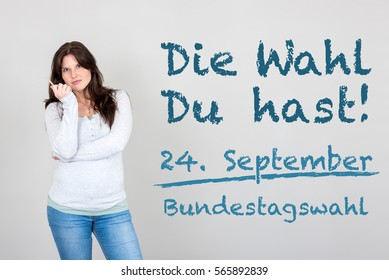 Young woman next to german appeal die wahl du hast meaning it's your choice for german federal election Bundestagswahl