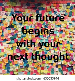 Your future begins with your thought