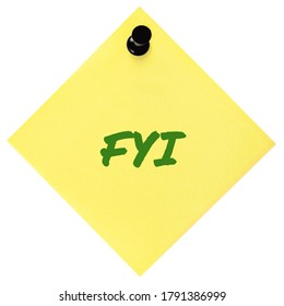 For your information FYI green marker written text isolated yellow post-it to-do list sticky note sticker black pushpin thumbtack macro closeup bulletin info concept metaphor reminder memo close-up