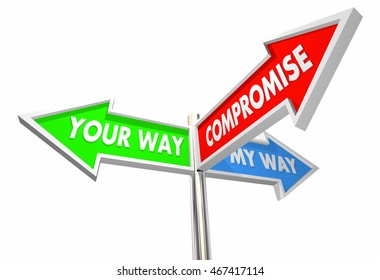 Your My Way Compromise 3 Way Signs 3d Illustration
