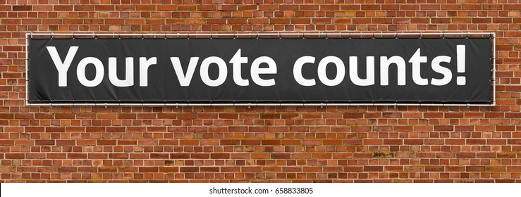 Your vote counts written on a banner