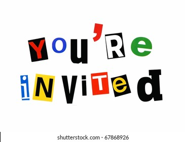 you're invited - written in a colorful mix of cutout letters, ransom note style