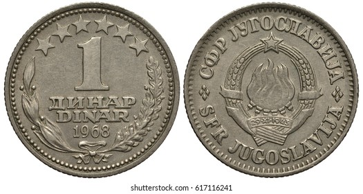 Yugoslavia Yugoslavian coin 1 one dinar 1968, face value and date in center flanked by laurel and oak branches, six stars above, arms, six torches forming one fire flanked by ears with ribbon,
