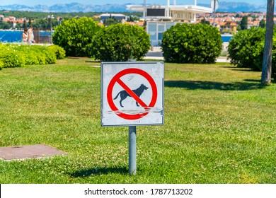 Zadar, Croatia - July 11, 2020 - no dogs (dogs forbidden sign) in a park in Zadar, Croatia